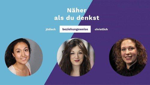 Gesprächsabend #beziehungsweise: jüdisch und christlich mit Adina Schuster, Linda Rachel Sabiers und Dalia Grinfeld
