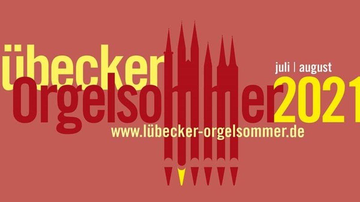 Lübecker Orgelsommer 2021 - 35 Minuten Orgelmusik