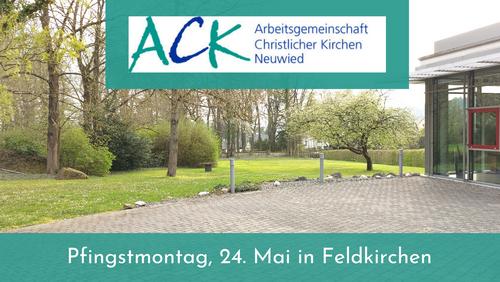 Open-Air-Pfingstgottesdienst der Arbeitsgemeinschaft Christlicher Kirchen Neuwied