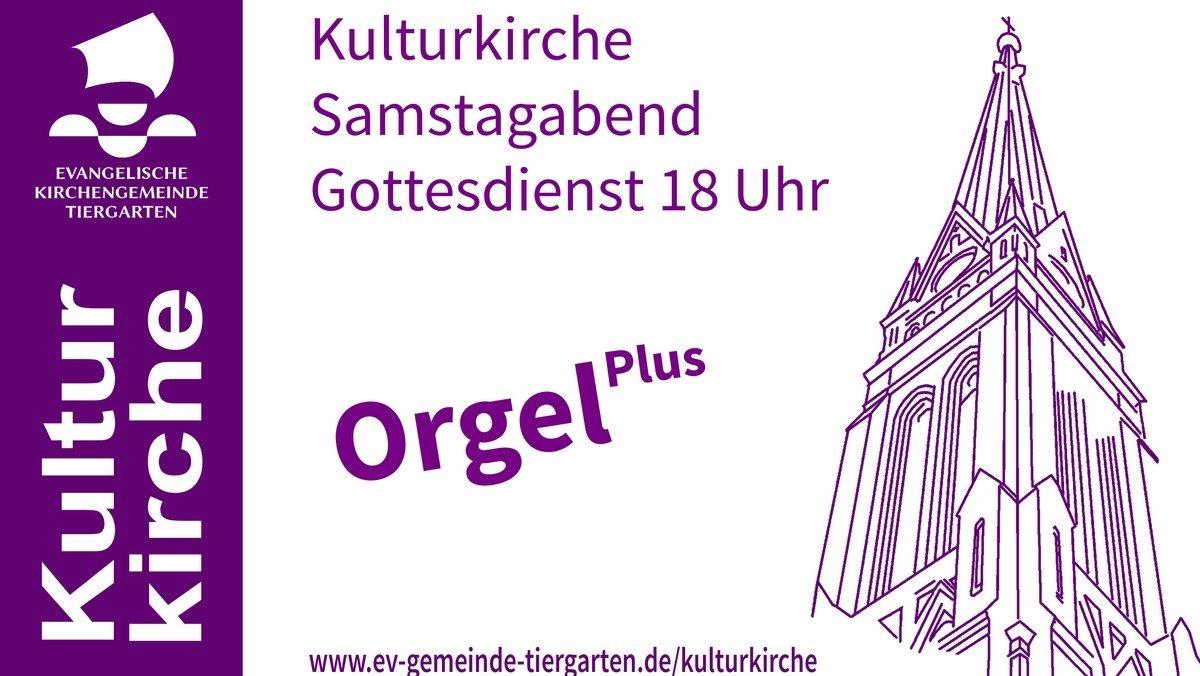 Gottesdienst Kulturkirche - Orgel+