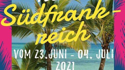 Sommerfahrt nach Südfrankreich