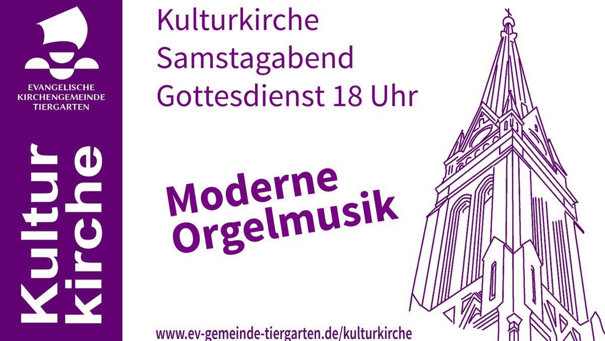 """Gottesdienst Kulturkirche moderne Orgelmusik (""""Musikgottesdienst zum Mitmachen"""")"""