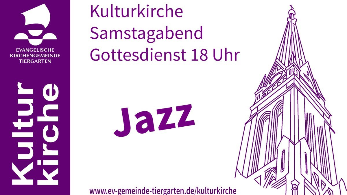 Gottesdienst Kulturkirche Jazz & more