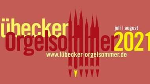Finale Lübecker Orgelsommer 2021 - Wandelkonzert