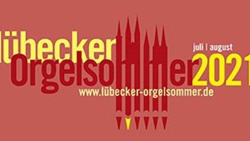 Lübecker Orgelsommer 2021