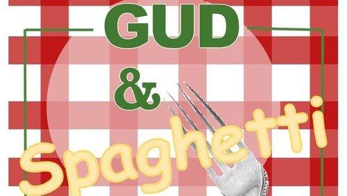 Gud & Spaghetti