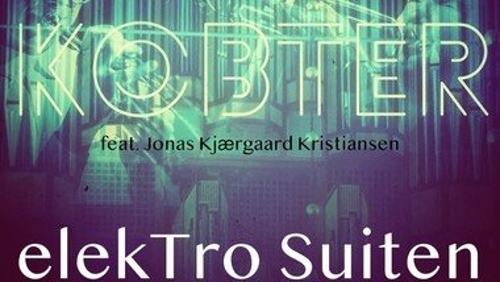 ElekTro Suiten Kobter - Koncert