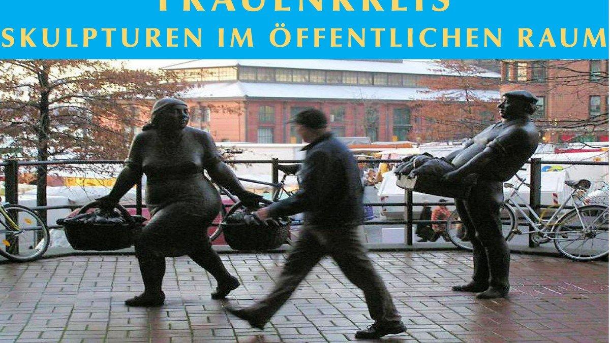 """Frauenkreis  mit dem Sommerthema: """"Skulpturen im Öffentlichen Raum!"""""""