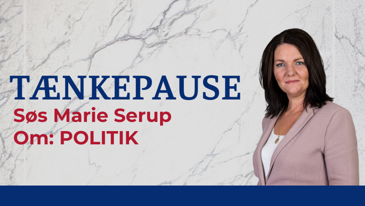 Tænkepause med Søs Marie Serup - om politik
