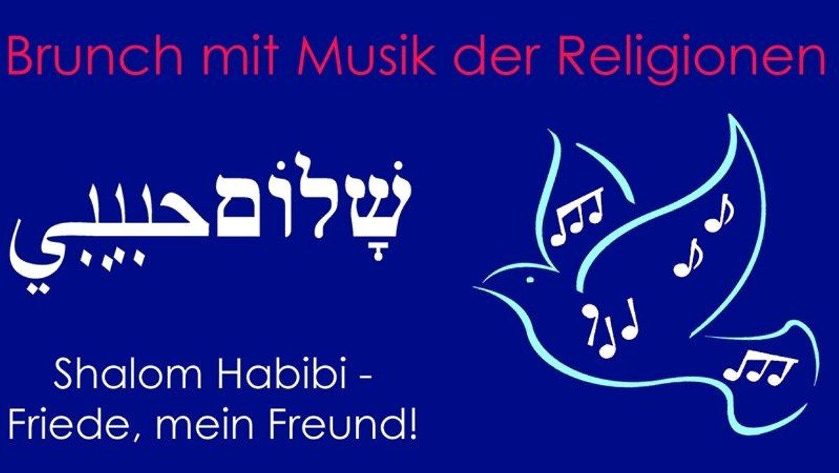 """""""Shalom Habibi"""" - Brunch mit Liedern der Religionen"""