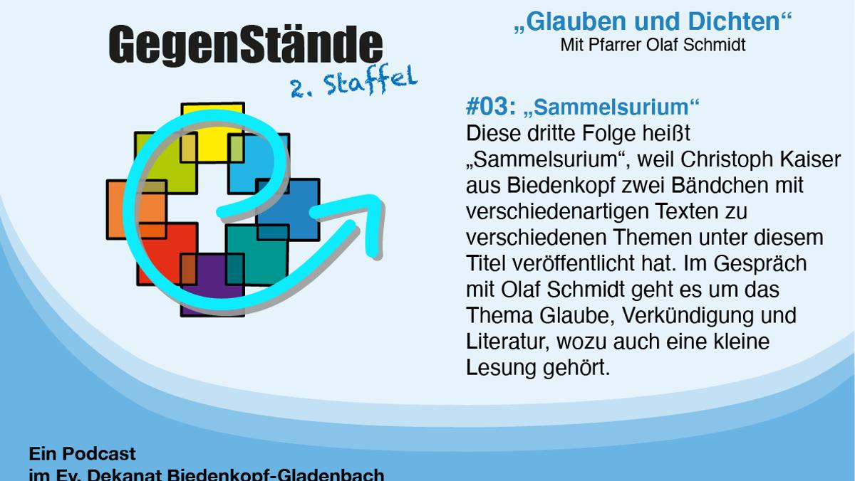 """""""Sammelsurium"""": 3. Folge des Podcasts """"Glauben und Dichten"""""""