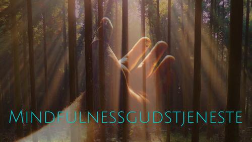 Mindfulnessgudstjeneste