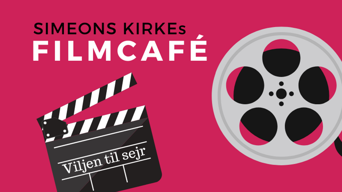 "Filmcafé viser ""Viljen til sejr"""