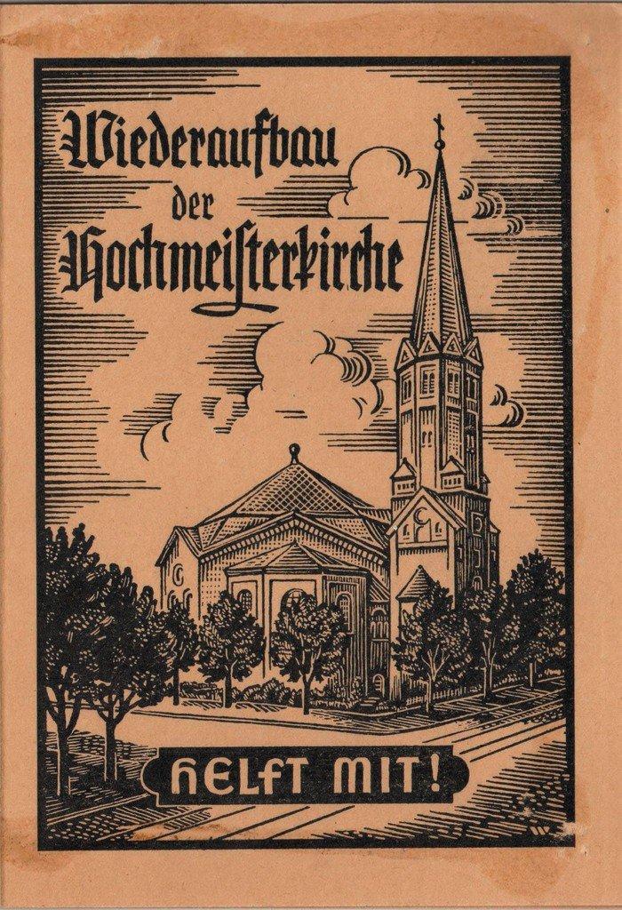 Spendenaufruf für den Wiederaufbau der Hochmeisterkirche
