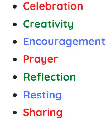 Rythm of Life characteristics, celebration, creativity, encouragement, prayer, reflection, resting, sharing