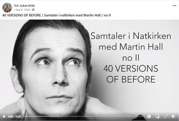 Samtaler i Natkirken med Martin Hall no. 2: 40 versions of before. Sort/hvidt billede af Martin Halls ansigt. Han kigger op till højre